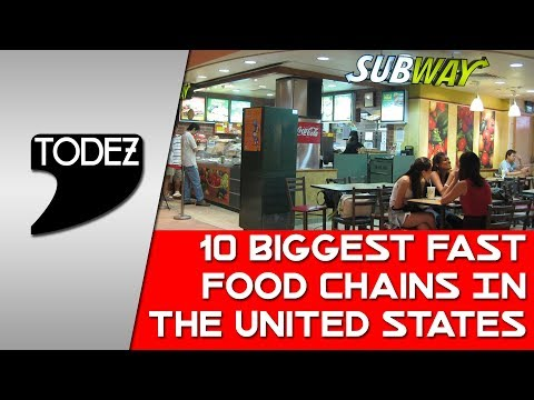 10 Biggest Fast Food Chains In The United States