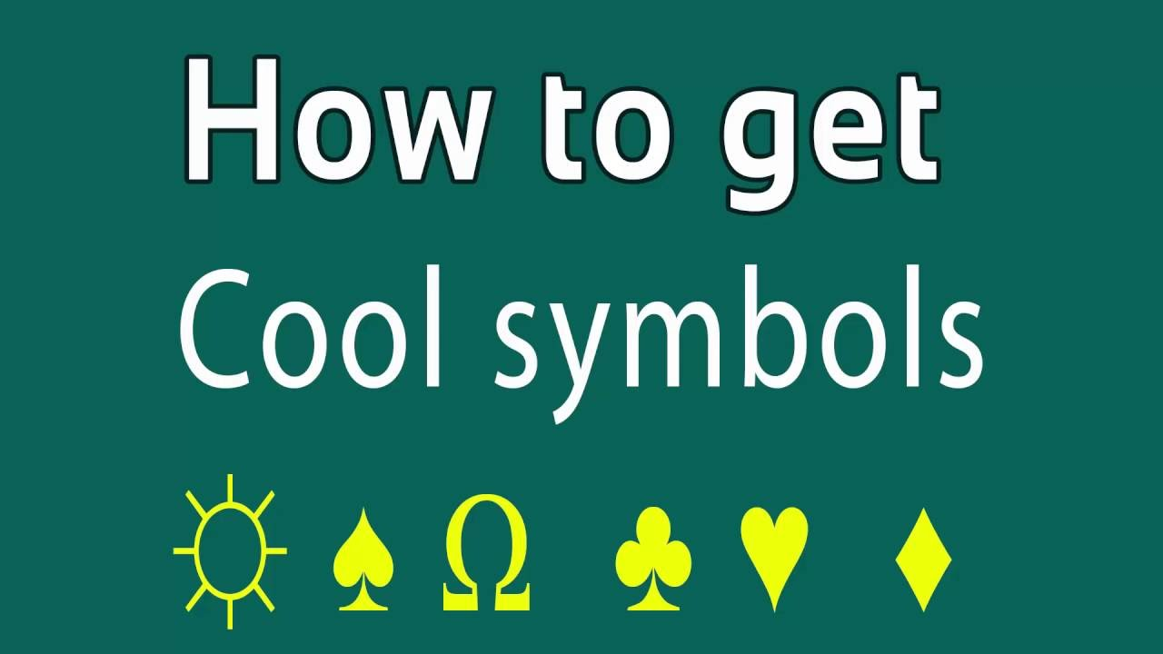 How To Get Cool Symbols And Cool Letters