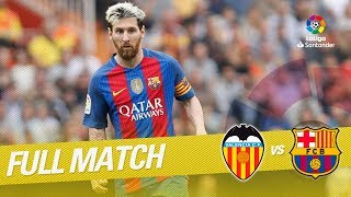 Full Match Valencia CF vs FC Barcelona LaLiga 2016/2017