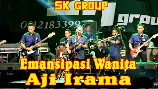 Download Mp3 🔵 🔵sk Group Emansipasi Wanita   Aji Irama
