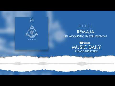 HIVI! - Remaja (HD Acoustic Instrumental Cover)