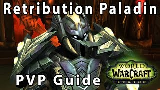 Legion 7.1 Ret Paladin Guide - Talents/ PVP talents / Burst 징기