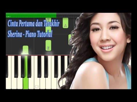 Cinta Pertama Dan Terakhir - Sherina - Tutorial Piano