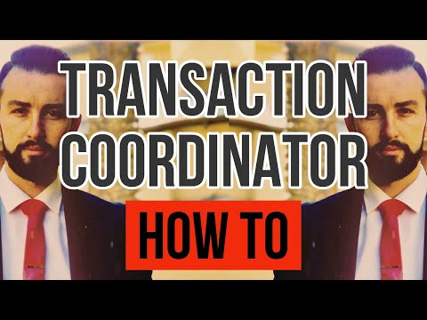 HOW TO TRANSACTION COORDINATOR IN REAL ESTATE!? (IN UNDER 10 MIN)