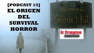 [Podcast 15] Origen del Survival Horror