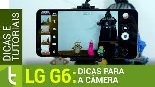 LG G6: Dicas para a câmera | Tudocelular.com