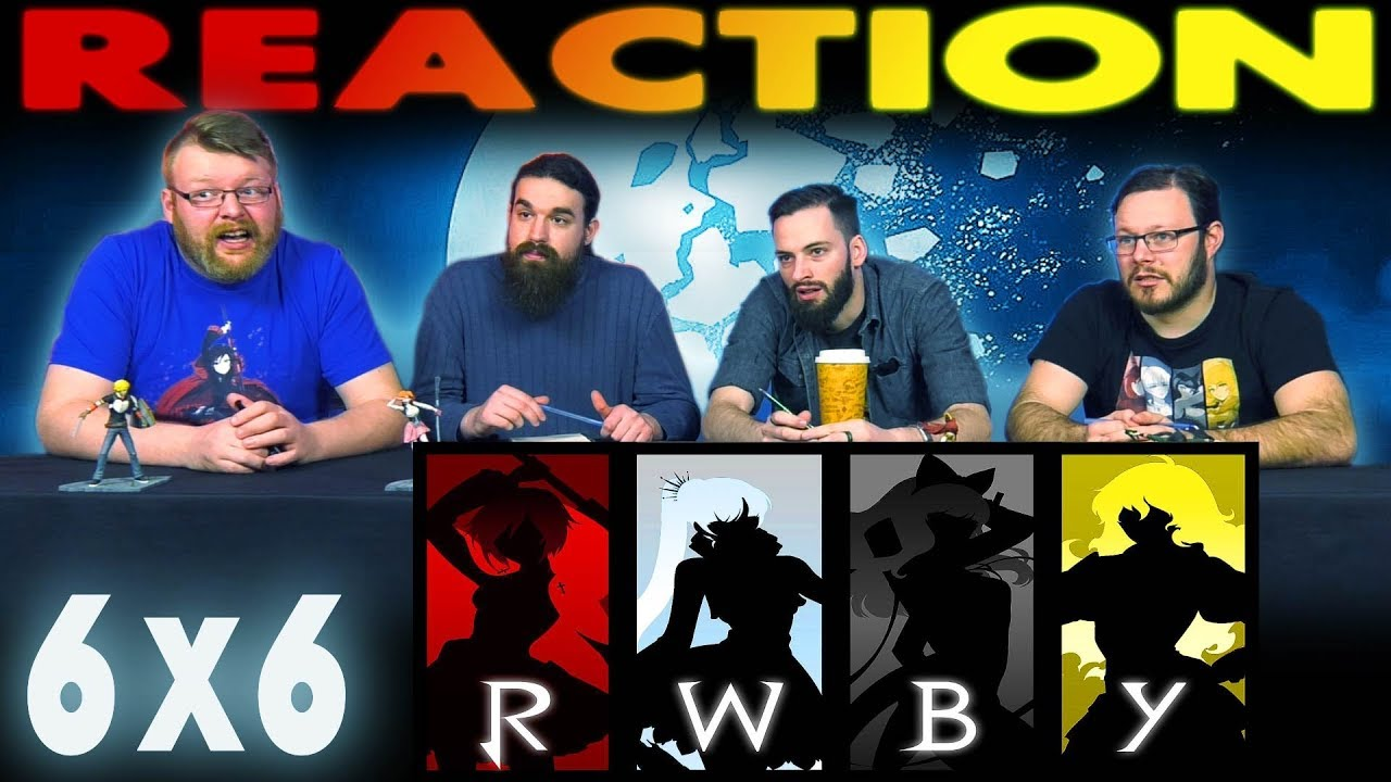 RWBY Volume 6 Chapter 6 REACTION!!