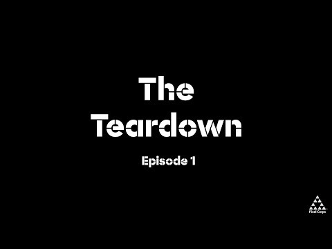 The Teardown - Episode 1