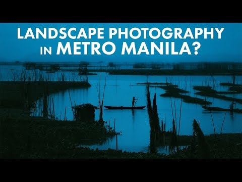 LANDSCAPE PHOTOGRAPHY in MANILA - Scouting a New Location!