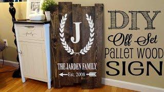 *DIY* Pallet  Sign   Off Set Planks