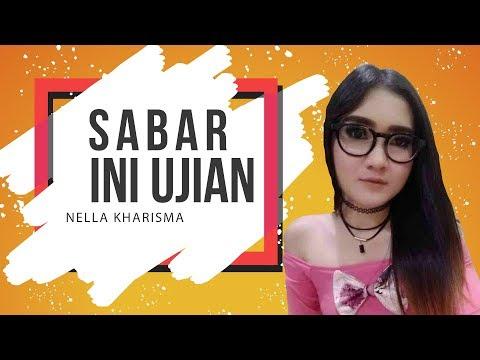 Sabar Ini Ujian – Nella Kharisma ft. RPH (non official video lirik) | PAHE KUOTA