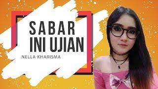 Sabar Ini Ujian – Nella Kharisma ft. RPH (non official Mp3 lirik) | PAHE KUOTA