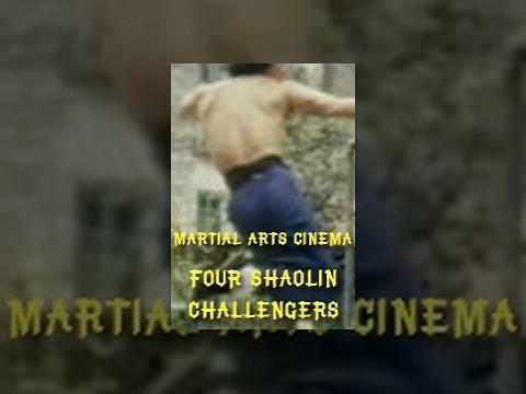 Four Shaolin Challengers
