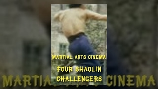 Four Shaolin Challengers