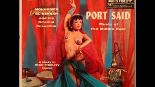 Mohammed El-Bakkar - Port Said,Music Of The Middle East [FULL ALBUM] (Audio Fidelity 5833) 1957