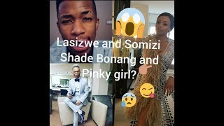 Did Somizi and Lasizwe shade BONANG and Pinky gal?