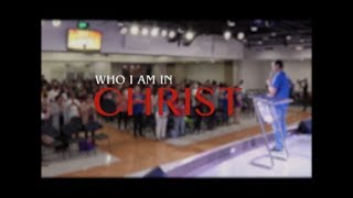 Who I am in Christ | Ptr. Bobot Bernardo