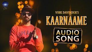 Kaarnaame | Virk Davinder | Audio Song | Latest Punjabi Song 2018 | Desi Swag Records