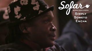 Simply Soweto Encha - Khumbule Khaya   Sofar Edinburgh