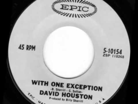 David Houston -- With One Exception