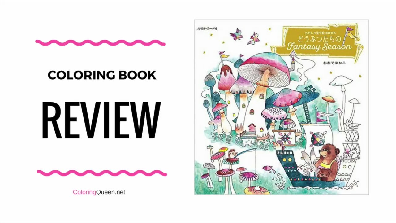 my coloring book animal fantasy season coloring book review yukako ohde youtube