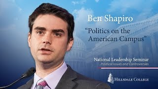 """Politics on the American Campus"" - Ben Shapiro"