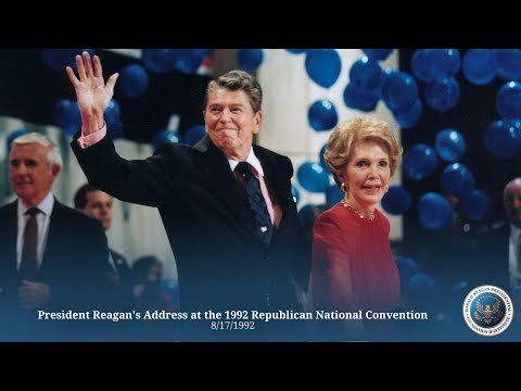 Republican National Convention: President Reagan's Address at the 1992 RNC - 8/17/92