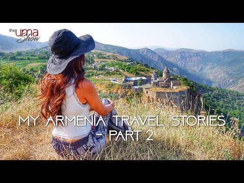 My Armenia Travel Stories - Part 2 | Armenia Tour Video