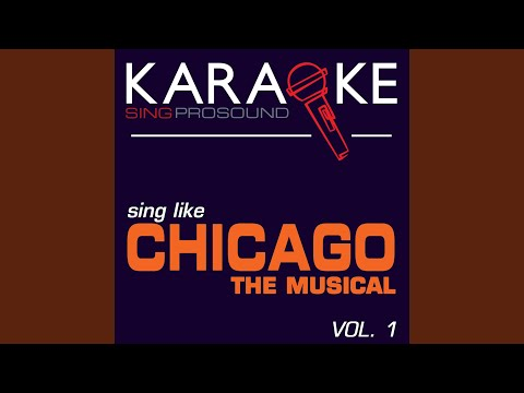 Cell Block Tango (In the Style of Chicago) (Karaoke Instrumental Version)