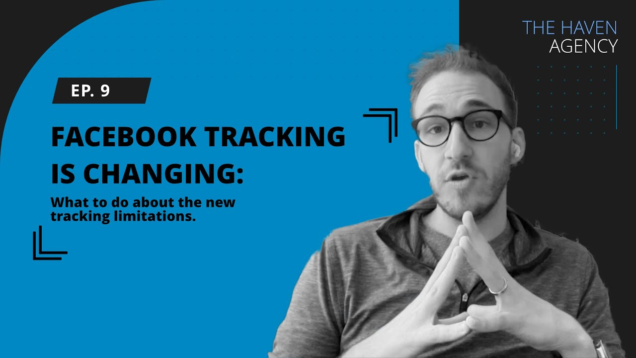 #9 - Facebook is Changing the Way Customers are Tracked