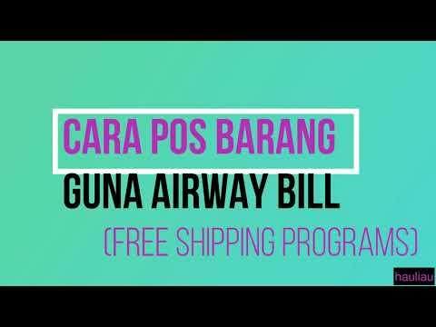 part-9-cara-pos-barang-guna-airway-bill-(free-shipping-programs)-jnt-pos-laju-dhl-e-commerce