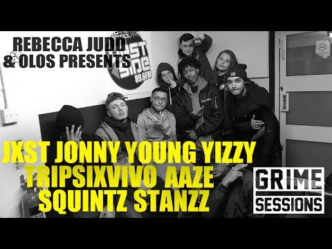 Grime Sessions - Young Yizzy, Squintz, Aaze, TripSixVivo, Jxst Jonny, Stanzz