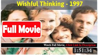 Wishful Thinking (1997) *Full MoVieS*#