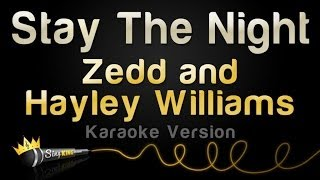 Zedd and Hayley Williams - Stay the Night (Karaoke Version)