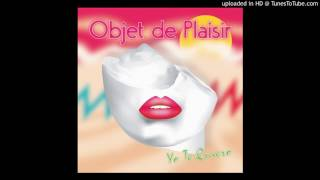 Download Objet De Plaisir - Yo Te Quiero (Extended 2017 Mix) [Italo Disco 2017] MP3 song and Music Video