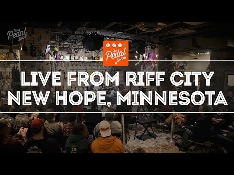 That Pedal Show – Live From Riff City Guitar In New Hope Minnesota, USA