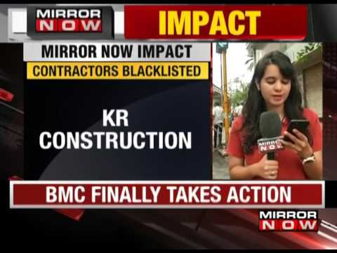 MRN Impact: BMC Chief blacklists 6 contractors for 7 years - The News