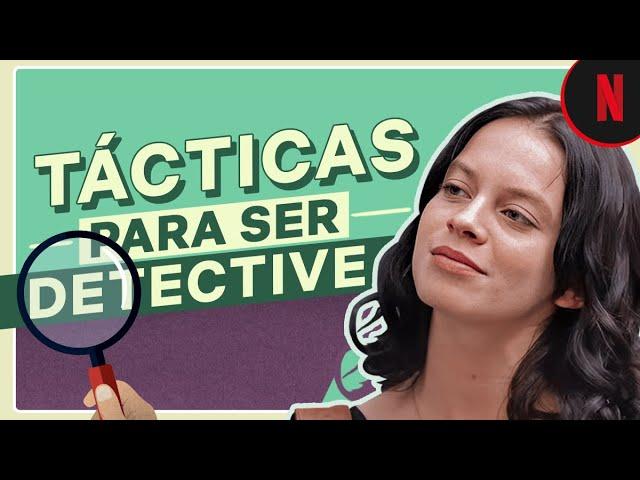 Consejos para convertirte en detective | Netflix