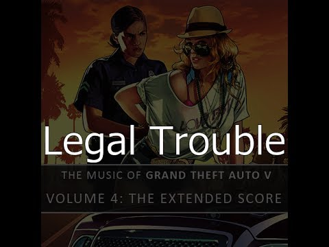 Legal Trouble - Grand Theft Auto V