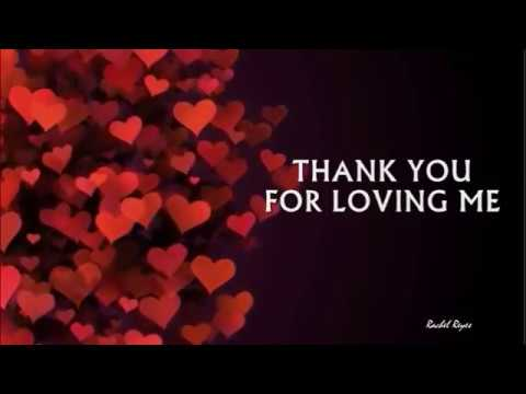 THANK YOU FOR LOVING ME - (Lyrics) - YouTube