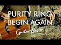 Begin Again Purity Ring