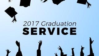 2017 Graduation Service