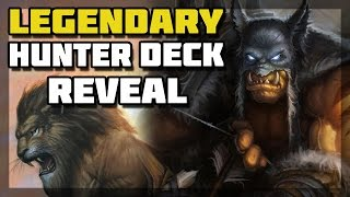 Hearthstone - Legendary Hunter Deck Reveal