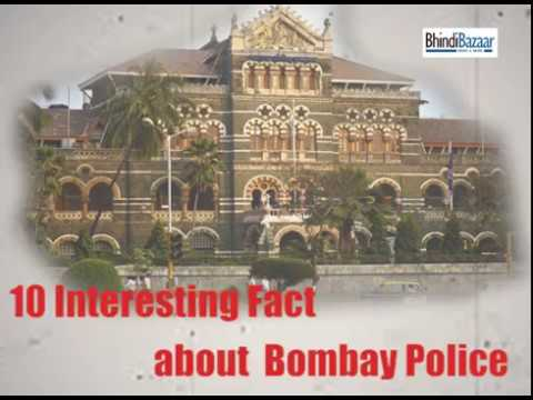 Top 10 Interesting facts about Mumbai then Bombay Police | BhindiBazaar VIDS