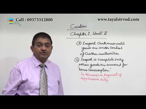 Levy & Exemptions Of Custom Duty Lecture By Prof. Rajesh J Tayal