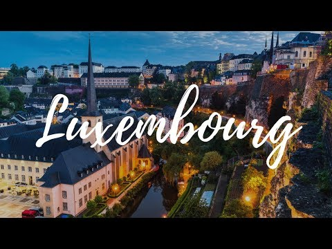 LUXEMBOURG - Travel Guide | Around The World