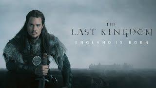 The Last Kingdom | Series Trailer