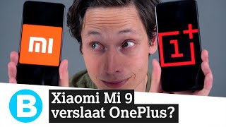 Wint de betaalbare Xiaomi Mi 9 van de OnePlus 6T? 📱