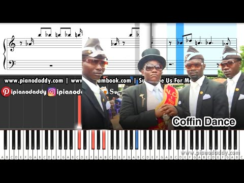 Coffin Dance Music Piano Notes Easy Music Piano Daddy
