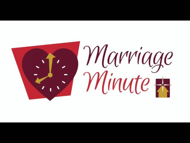 Marriage Minute #3: Keeping Marriage New